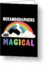 Oceanographers Are Magical Greeting Card