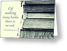 Image result for to the making of books there is no end and