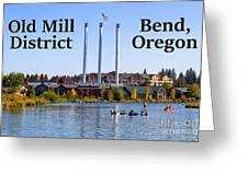 Old Mill District Bend Oregon Greeting Card