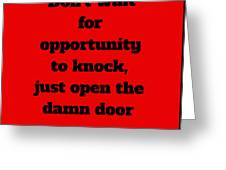 Open The Door      Black On Red Greeting Card by Edward Lee