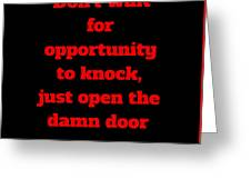 Open The Door     Red On Black Greeting Card by Edward Lee