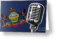 Pennsylvania Flag And Microphone Greeting Card