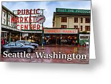 Pikes Place Public Market Center Seattle Washington Greeting Card