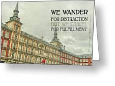 Plaza Mayor Quote Greeting Card