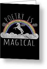 Poetry Is Magical Greeting Card