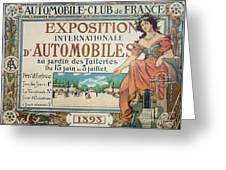 Poster Advertising The Exposition Internationale Automobiles At The Tuileries Gardens 1898 Greeting Card