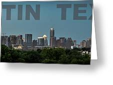 Poster Of Downtown Austin Skyline Over The Green Trees Greeting Card