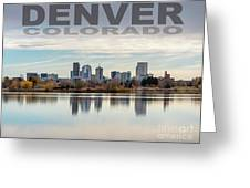 Poster Of Downtown Denver At Dusk Reflected On Water Greeting Card