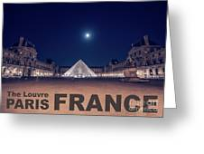 Poster Of  The Louvre Museum At Night With Moon Above The Pyrami Greeting Card