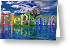 Precious E Is For Elephant Greeting Card