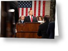 President Donald J. Trump Delivers His State Of The Union Address At The U.s. Capitol 2 Greeting Card