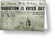 Prohibition Voted Out Greeting Card