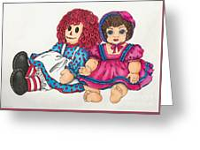Raggedy Ann And Friend  Greeting Card