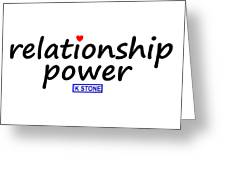 Relationship Power Greeting Card