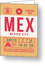 Retro Airline Luggage Tag 2.0 - Mex Mexico City International Airport Mexico Greeting Card