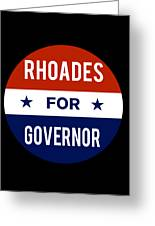 Rhoades For Governor 2018 Greeting Card