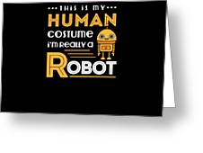 Robot Human Costume Greeting Card