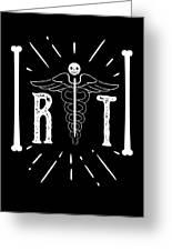 Rt Radiology Bones Medicine Radiologist Nurse Greeting Card