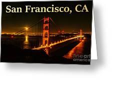 San Francisco Ca Golden Gate Bridge At Night Greeting Card