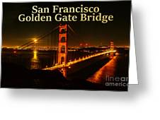 San Francisco Golden Gate Bridge At Night Greeting Card