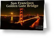 San Francisco Golden Gate Bridge At Night Greeting Card