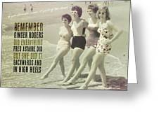 Seaside Rockettes Quote Greeting Card