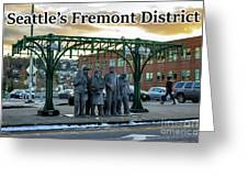 Seattle's Fremont District  Greeting Card