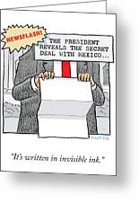Secret Deal With Mexico Greeting Card