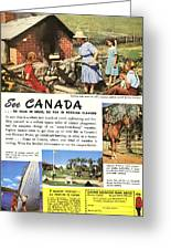 See Canada, So Near In Miles, So Far In Foreign Flavour 1949 Ad By Canadian Government Travel Bureau Greeting Card