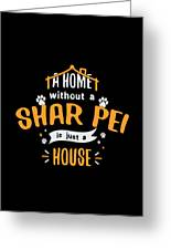 Shar Pei Funny Dog Saying Humor Dogs Gift Greeting Card