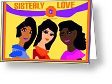 Sisterly Love Greeting Card