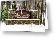 Sky Valley Georgia Welcome Sign In The Snow Greeting Card