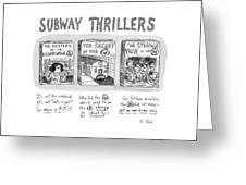 Subway Thrillers Greeting Card