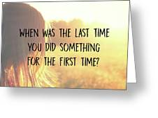 Take One Quote Greeting Card