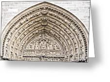 The Judgement Portal Of Notre Dame De Paris Greeting Card