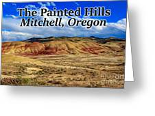 The Painted Hills Mitchell Oregon 02 Greeting Card