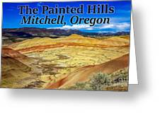 The Painted Hills Mitchell Oregon Greeting Card