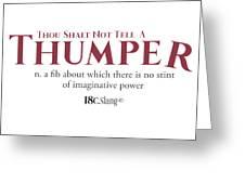Thou Shalt Not Tell A Thumper Greeting Card