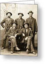 Tough Men Of Old West 4 Greeting Card