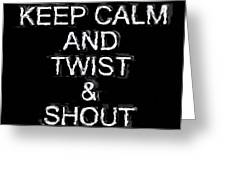 Twist And Shout V3 Greeting Card
