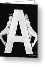 Two Women With Huge Letter A Greeting Card