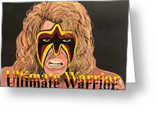 Ultimate Warrior Writing Version Greeting Card