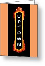 Uptown Signage 4 Greeting Card