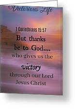 Victorious Verses 1 15 57 Greeting Card