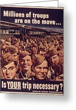 Vintage Poster - Is Your Trip Necessary? Greeting Card