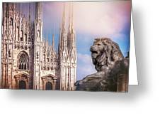 Watching Over The Duomo Milan Italy  Greeting Card
