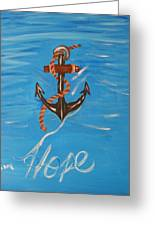We All Need Hope Greeting Card