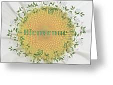 Welcome - Bienvenue Greeting Card