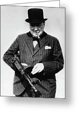 Winston Churchill With Tommy Gun Greeting Card
