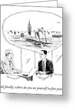 Yourself In Five Years Greeting Card